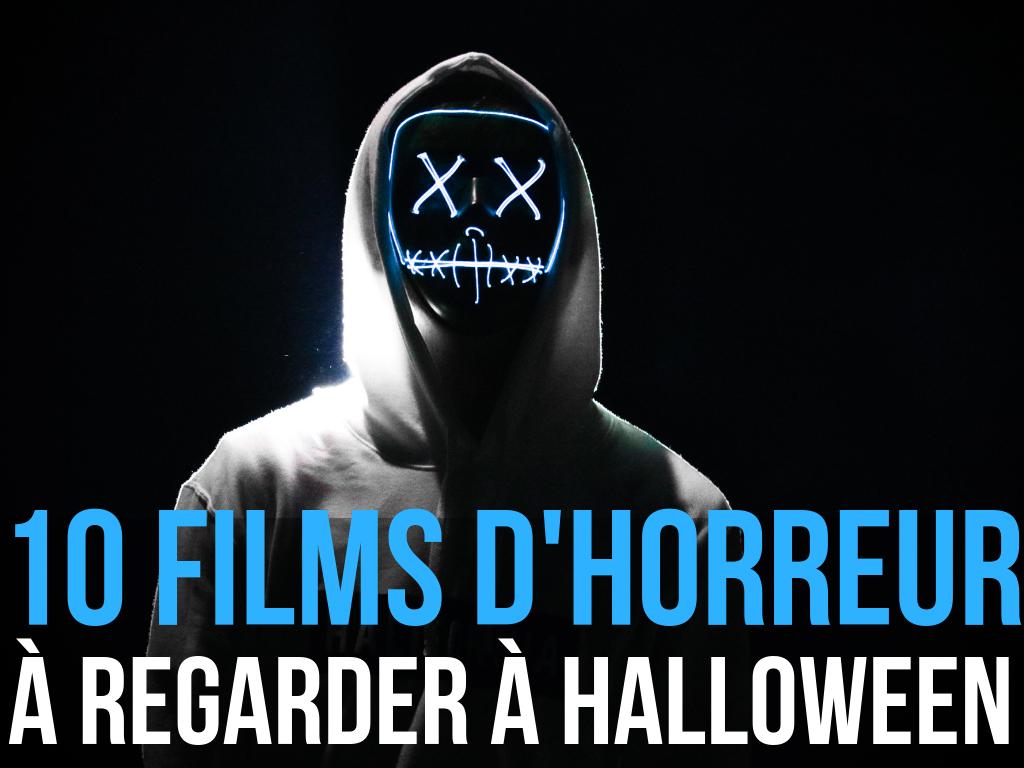 Top 10 des meilleurs films d'horreur pour Halloween.