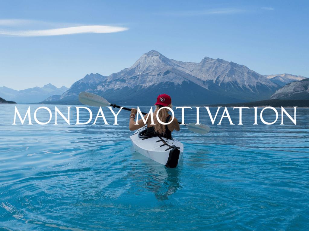 Découvrez 10 citations motivantes pour bien commencer la semaine ! Monday Motivation #1