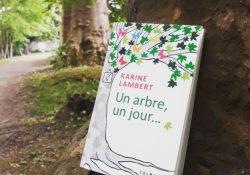 un-arbre-un-jour-karine-lambert