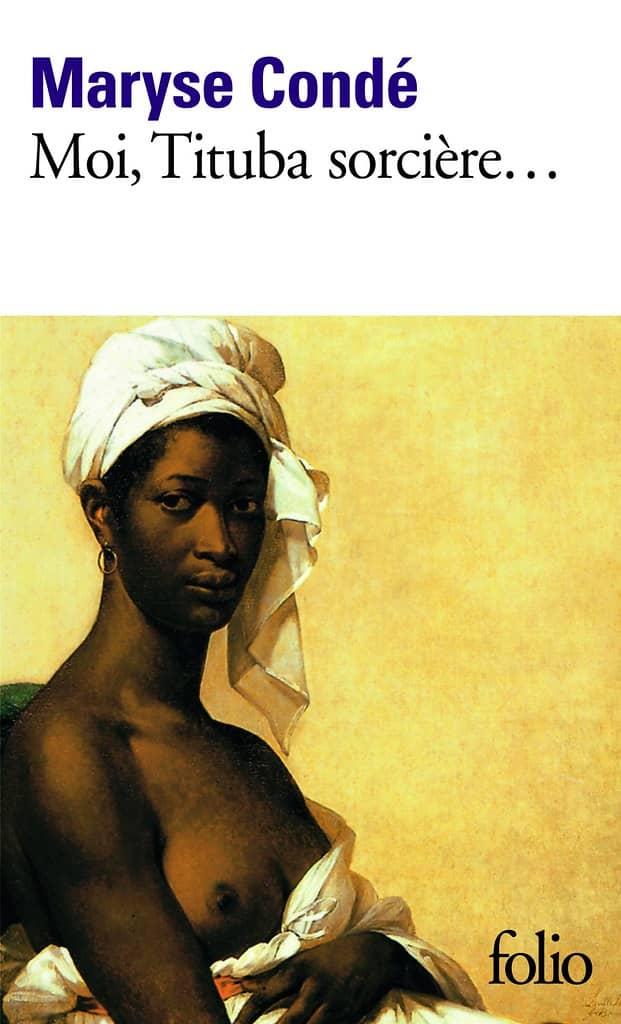 Moi, Tituba sorcière… de Maryse Condé